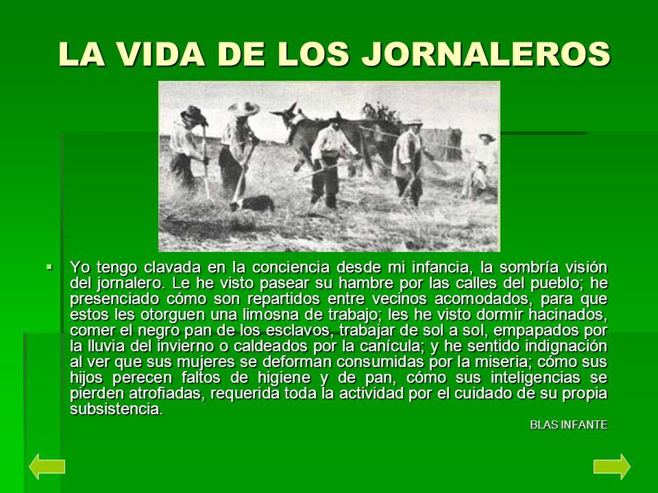 LA VIDA DE LOS JORNALEROS
