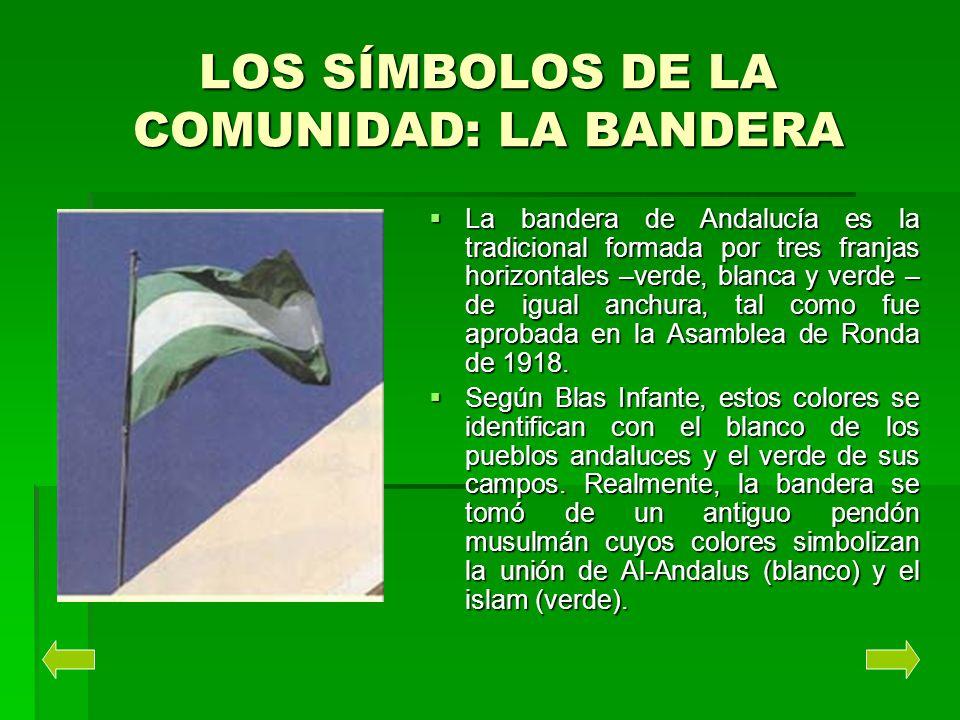 LOS SÍMBOLOS DE LA COMUNIDAD: LA BANDERA