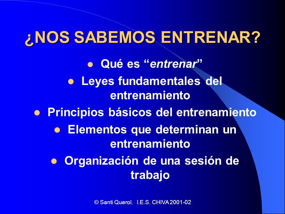 ¿NOS SABEMOS ENTRENAR Leyes fundamentales del entrenamiento