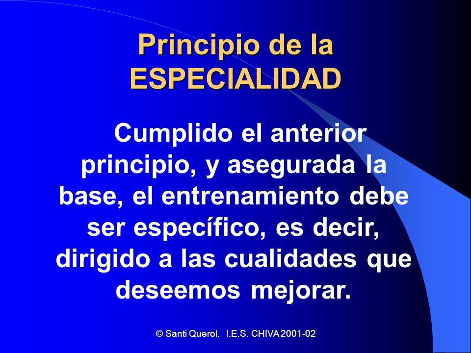 Principio de la ESPECIALIDAD