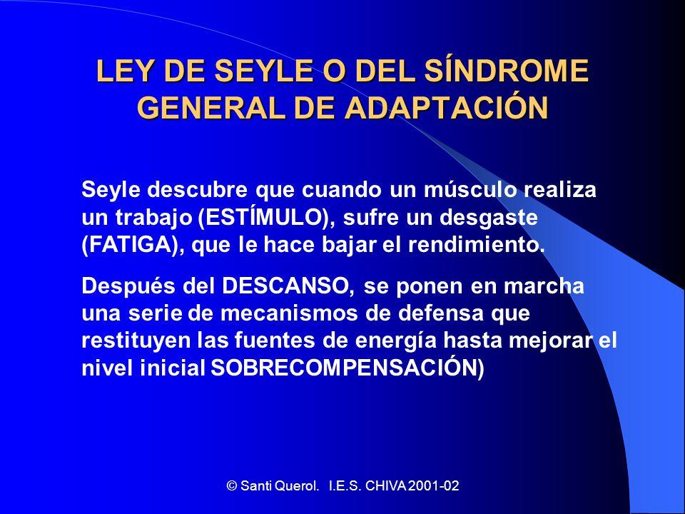 LEY DE SEYLE O DEL SÍNDROME GENERAL DE ADAPTACIÓN