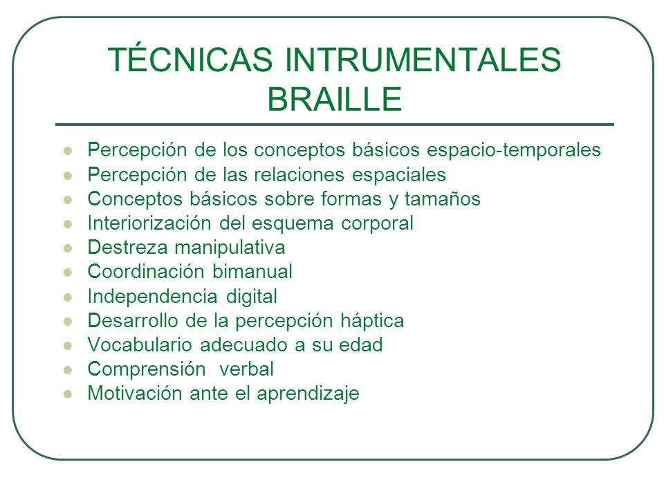TÉCNICAS INTRUMENTALES BRAILLE
