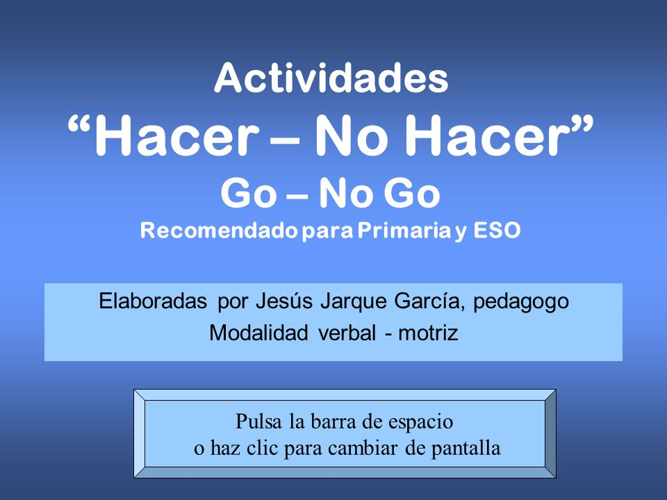 Elaboradas por Jesús Jarque García, pedagogo Modalidad verbal - motriz