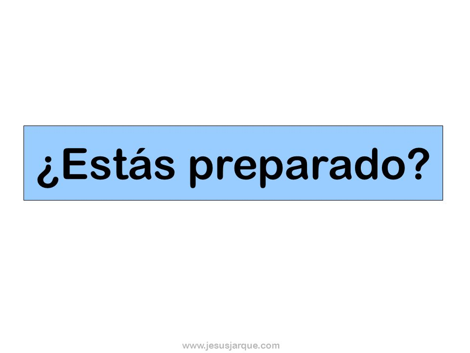 ¿Estás preparado www.jesusjarque.com
