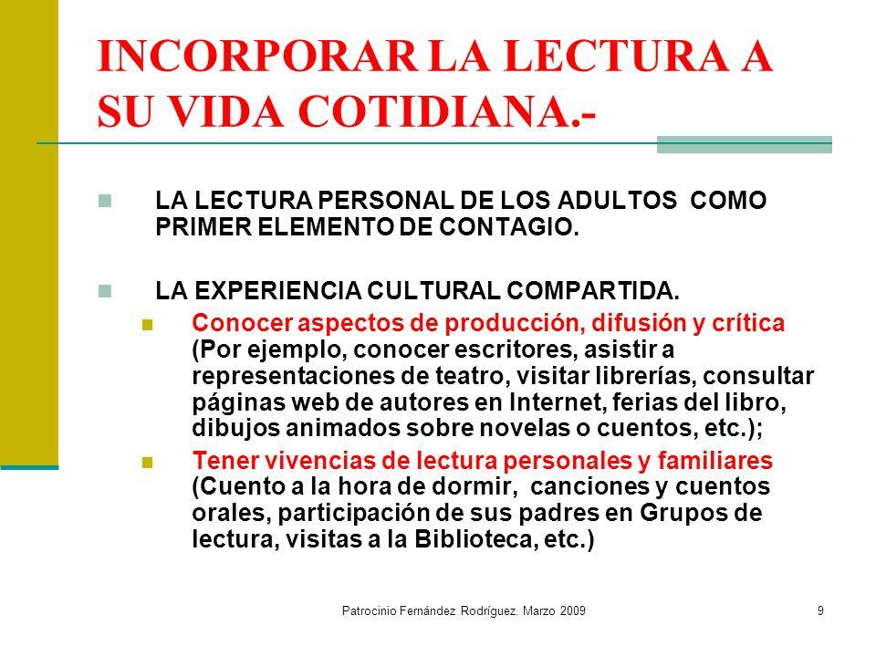 INCORPORAR LA LECTURA A SU VIDA COTIDIANA.-