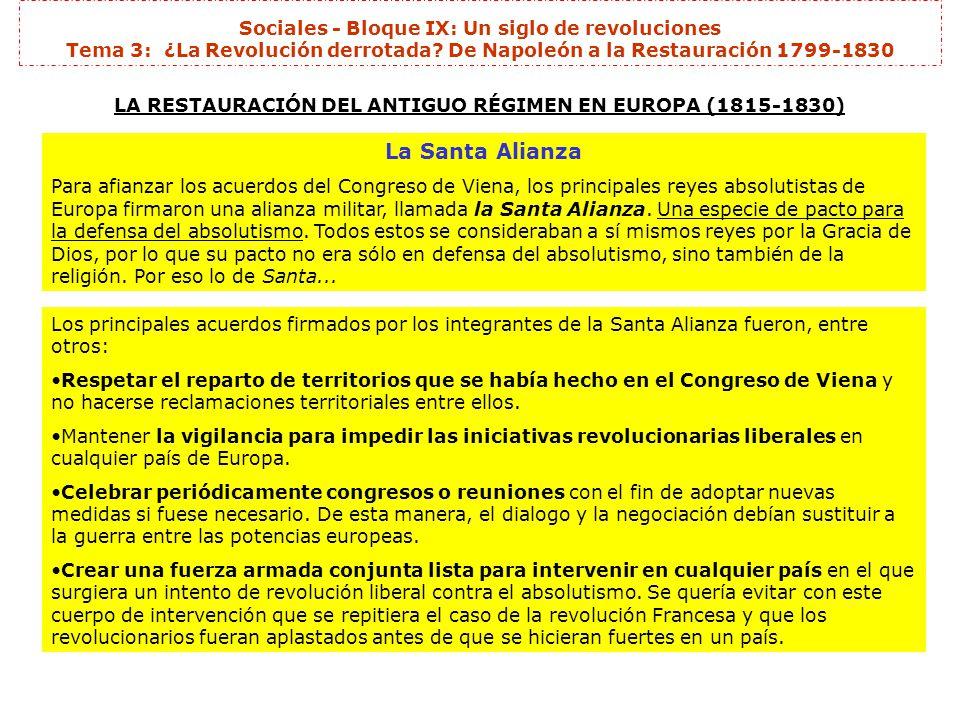 LA RESTAURACIÓN DEL ANTIGUO RÉGIMEN EN EUROPA (1815-1830)