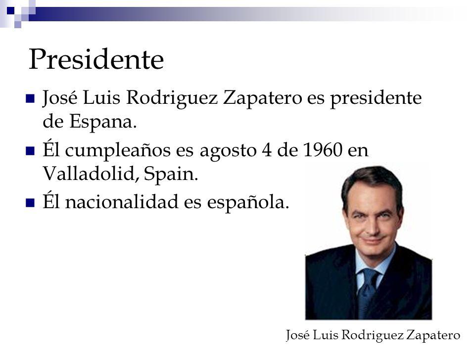 Presidente José Luis Rodriguez Zapatero es presidente de Espana.