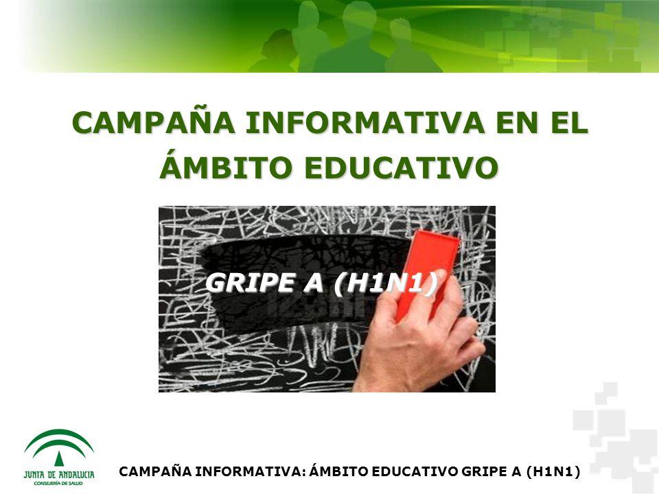 CAMPAÑA INFORMATIVA EN EL ÁMBITO EDUCATIVO