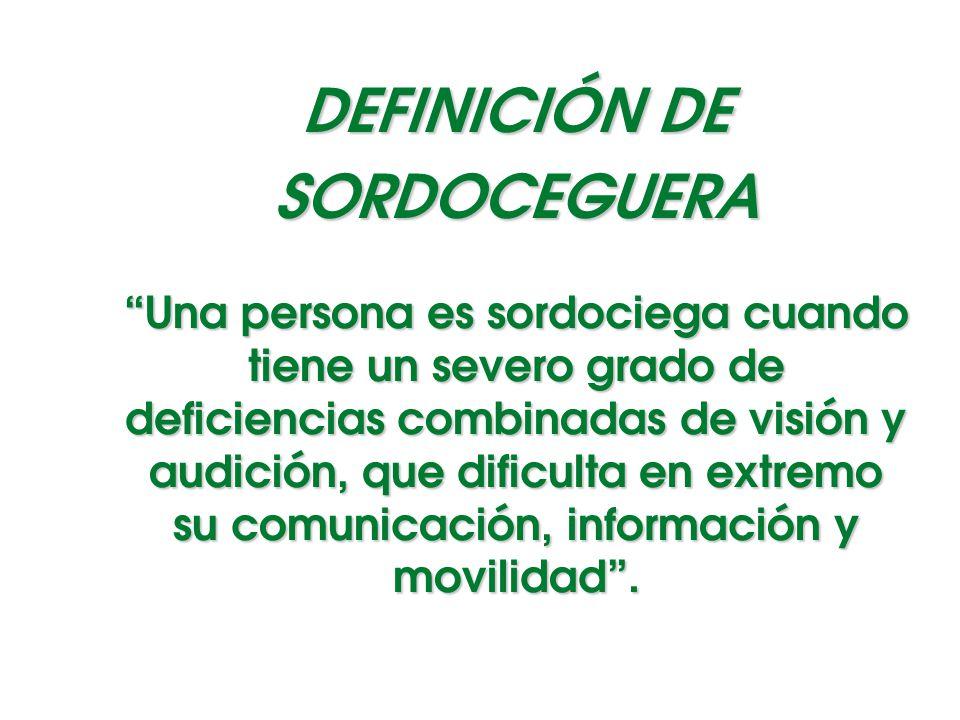 DEFINICIÓN DE SORDOCEGUERA