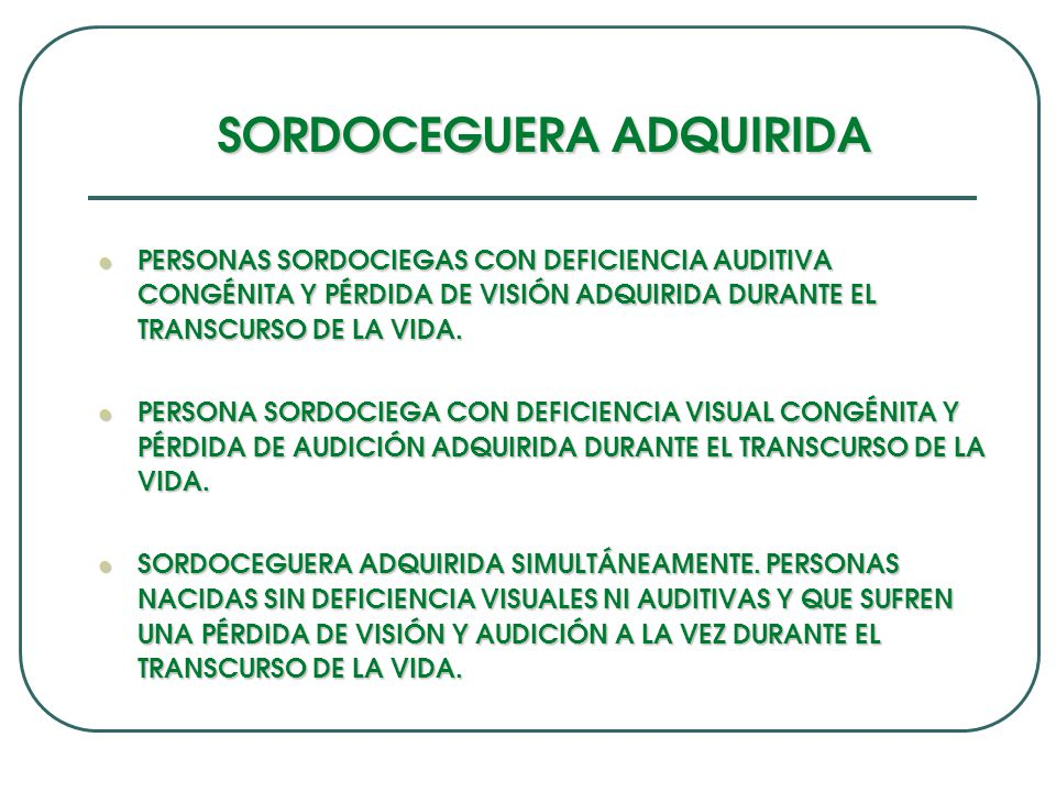 SORDOCEGUERA ADQUIRIDA