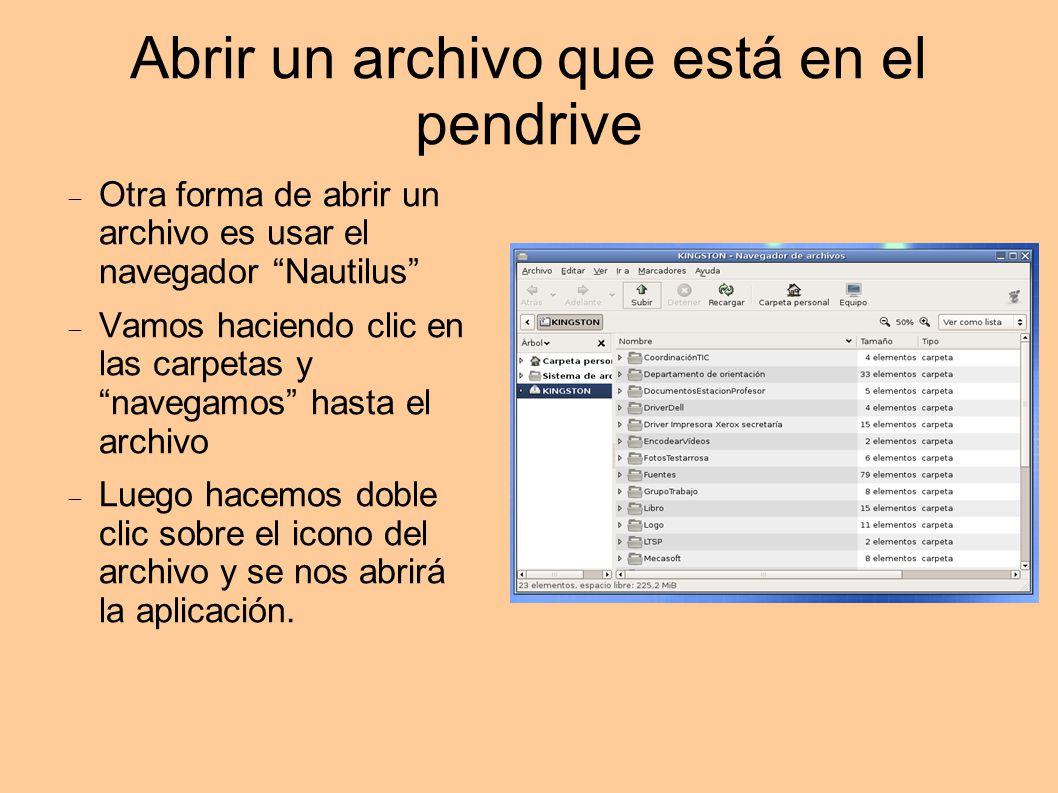 Abrir un archivo que está en el pendrive