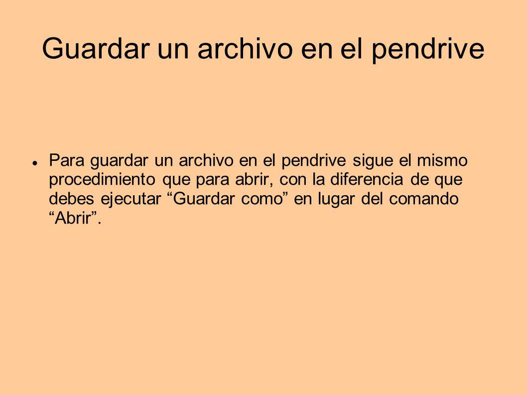 Guardar un archivo en el pendrive