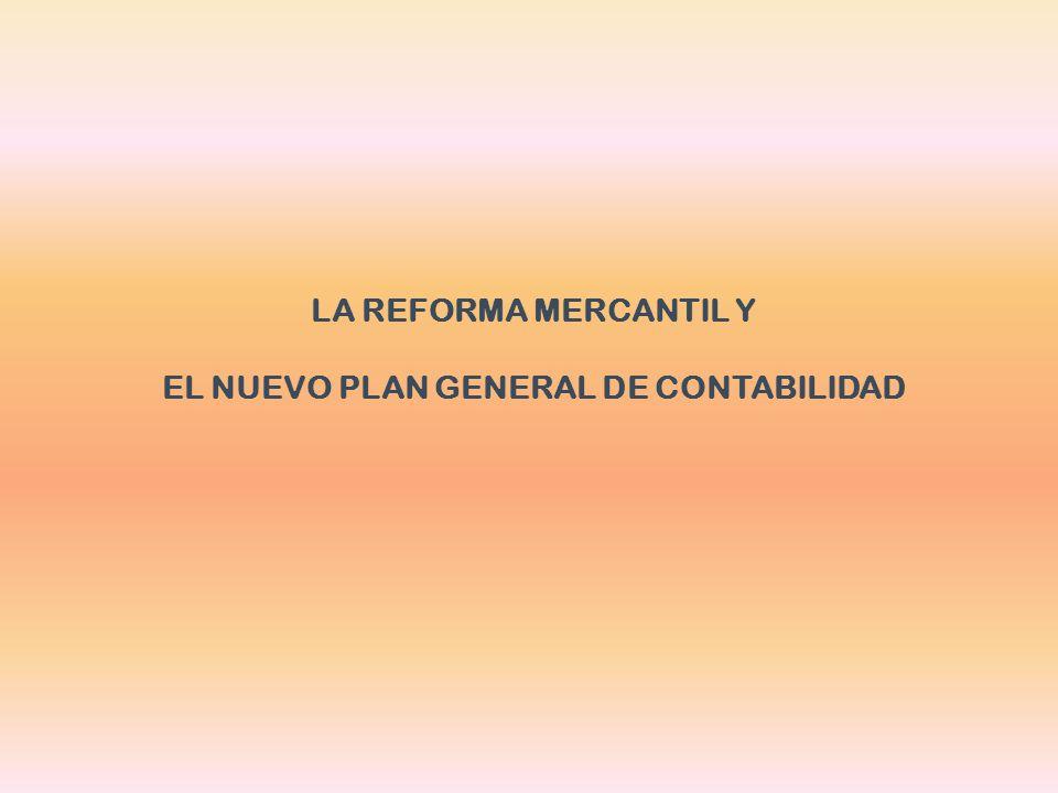 EL NUEVO PLAN GENERAL DE CONTABILIDAD