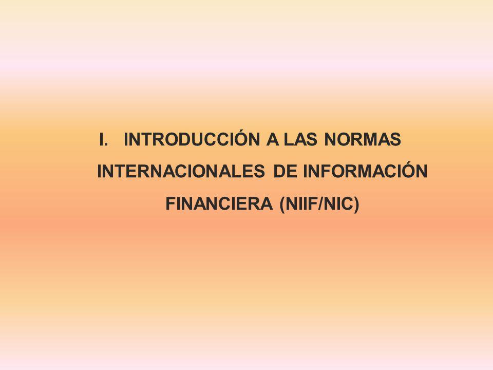 INTRODUCCIÓN A LAS NORMAS INTERNACIONALES DE INFORMACIÓN FINANCIERA (NIIF/NIC)