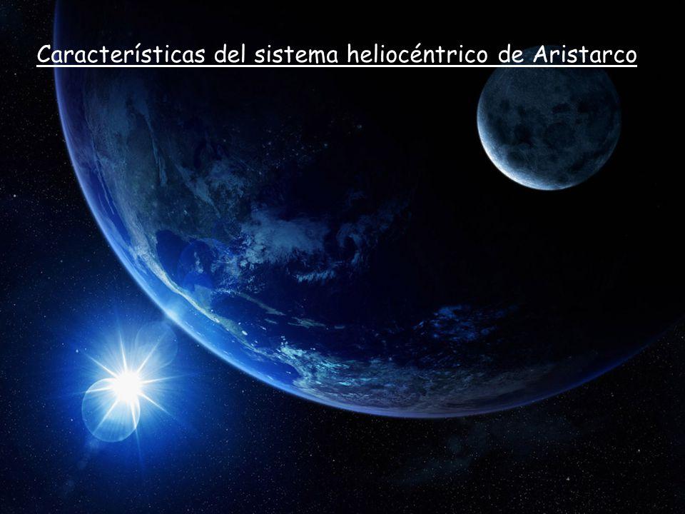 Características del sistema heliocéntrico de Aristarco