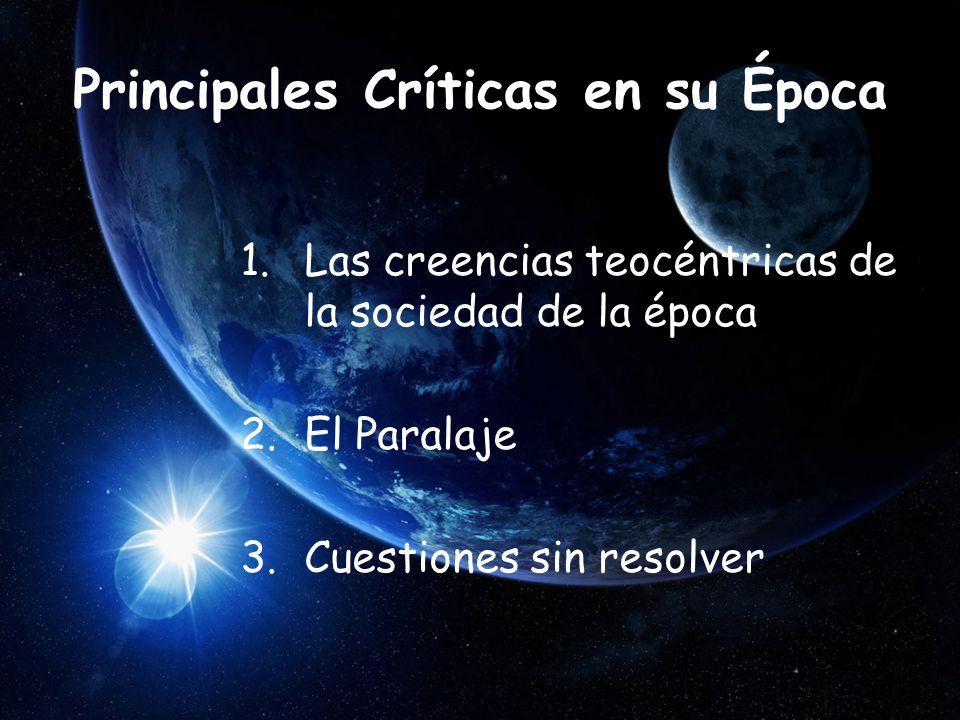 Principales Críticas en su Época