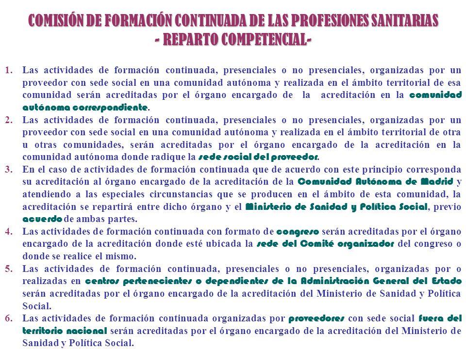 COMISIÓN DE FORMACIÓN CONTINUADA DE LAS PROFESIONES SANITARIAS - REPARTO COMPETENCIAL-
