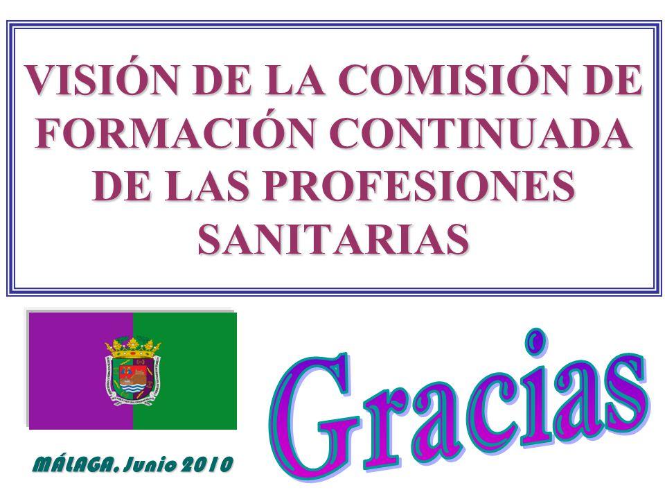 VISIÓN DE LA COMISIÓN DE FORMACIÓN CONTINUADA DE LAS PROFESIONES SANITARIAS