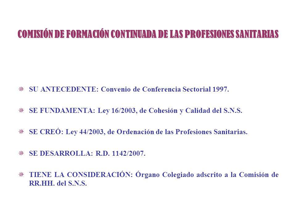 COMISIÓN DE FORMACIÓN CONTINUADA DE LAS PROFESIONES SANITARIAS