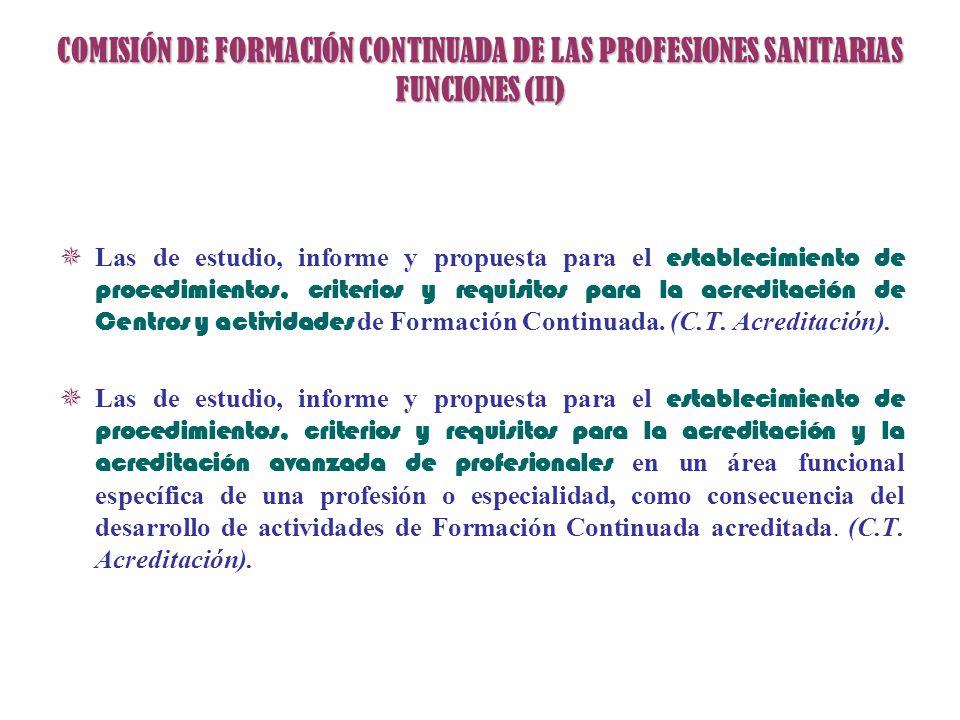 COMISIÓN DE FORMACIÓN CONTINUADA DE LAS PROFESIONES SANITARIAS FUNCIONES (II)