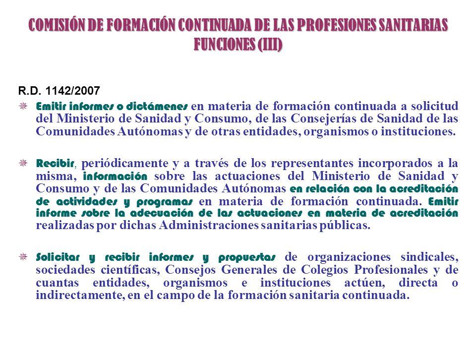 COMISIÓN DE FORMACIÓN CONTINUADA DE LAS PROFESIONES SANITARIAS FUNCIONES (III)