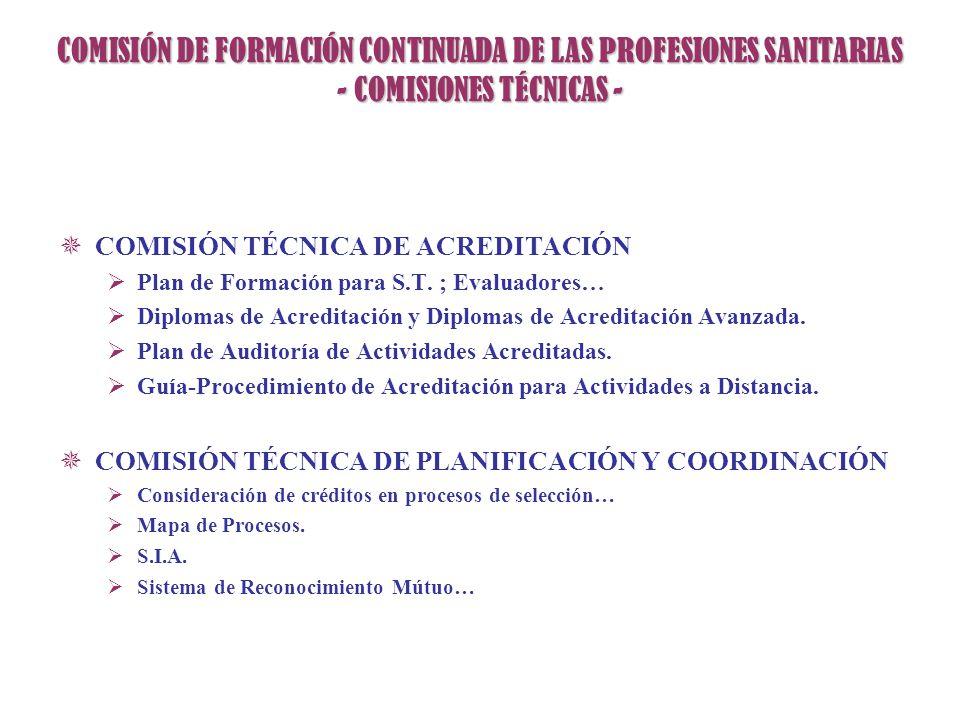 COMISIÓN DE FORMACIÓN CONTINUADA DE LAS PROFESIONES SANITARIAS - COMISIONES TÉCNICAS -