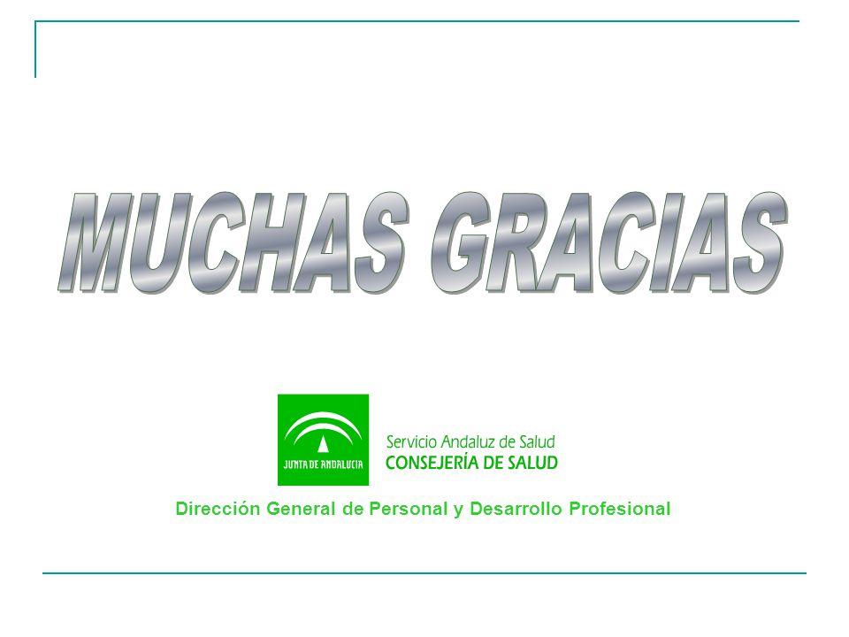 MUCHAS GRACIAS Dirección General de Personal y Desarrollo Profesional