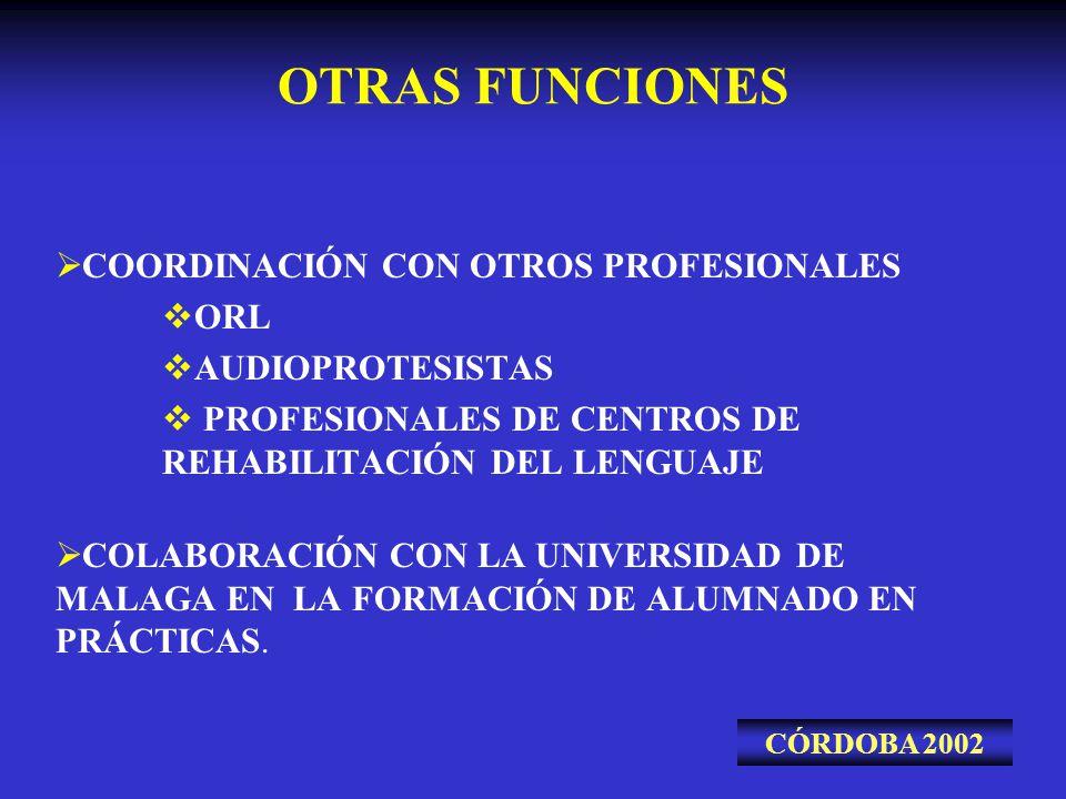 OTRAS FUNCIONES COORDINACIÓN CON OTROS PROFESIONALES ORL