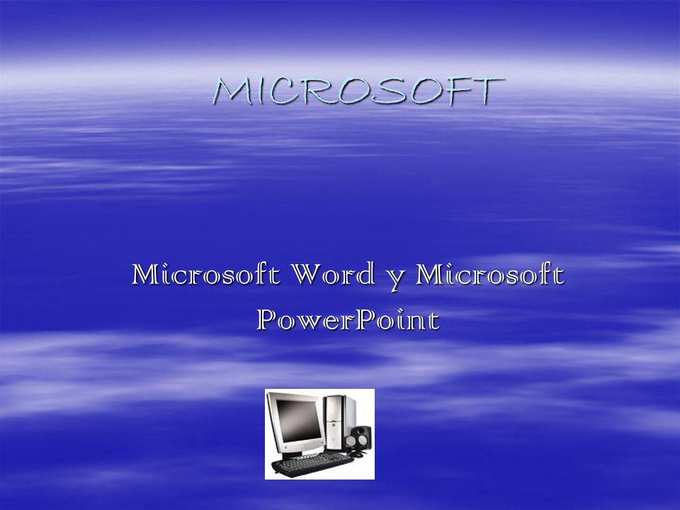 Microsoft Word y Microsoft PowerPoint
