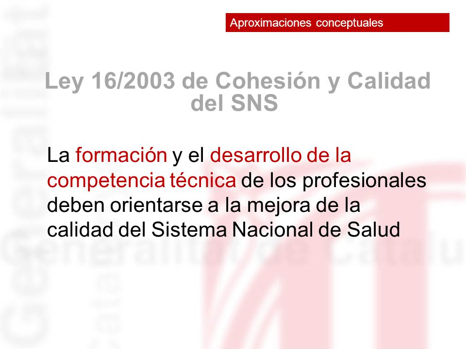 Ley 16/2003 de Cohesión y Calidad del SNS