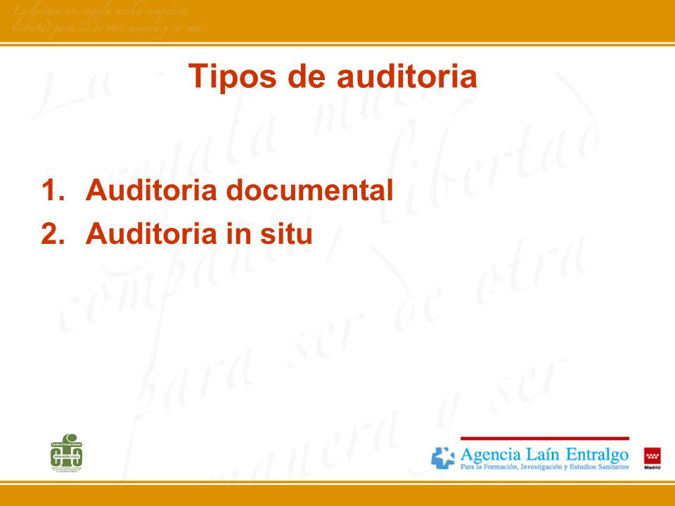 Tipos de auditoria Auditoria documental Auditoria in situ