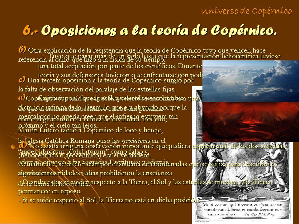 6.- Oposiciones a la teoría de Copérnico.