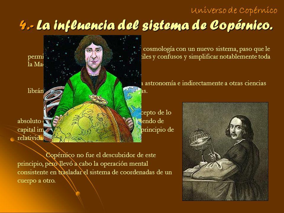4.- La influencia del sistema de Copérnico.