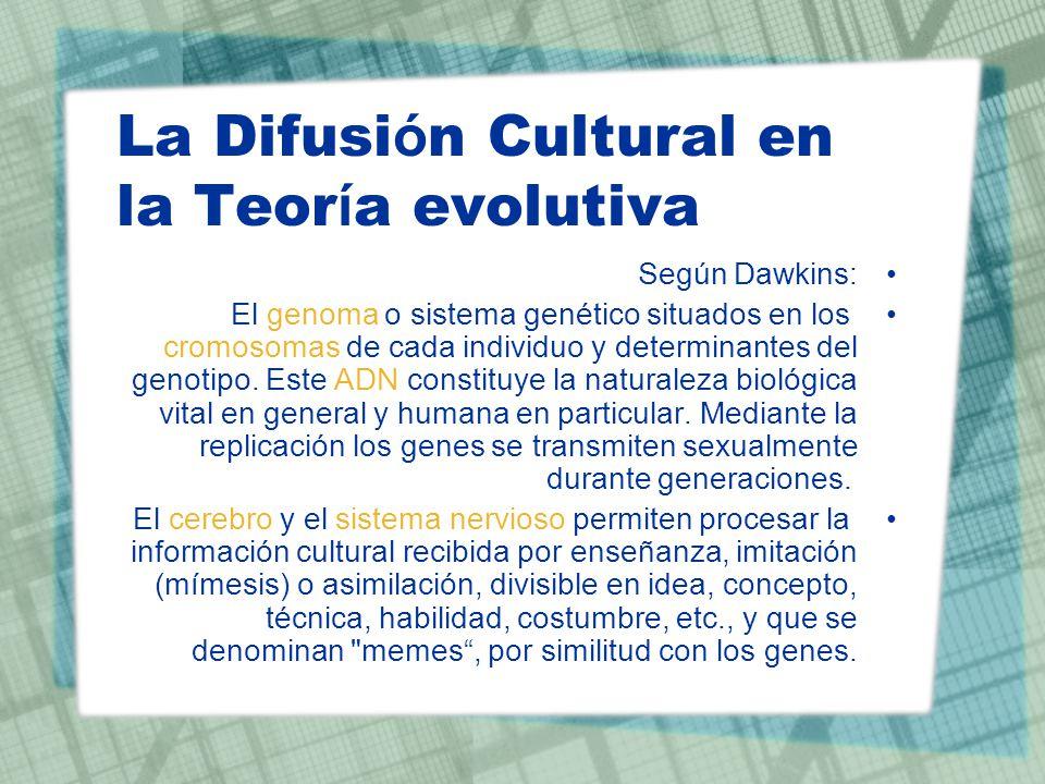 La Difusión Cultural en la Teoría evolutiva