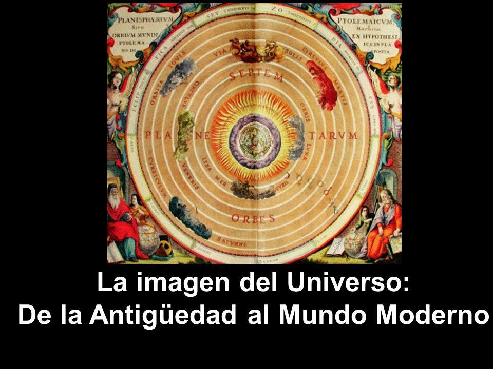 La imagen del Universo: De la Antigüedad al Mundo Moderno