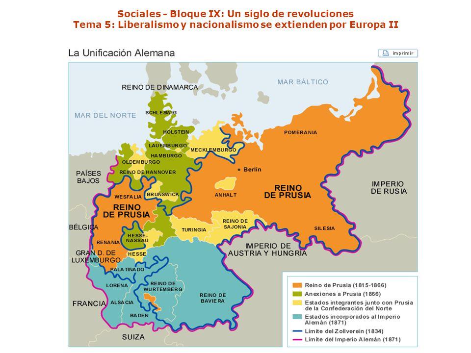 Sociales - Bloque IX: Un siglo de revoluciones Tema 5: Liberalismo y nacionalismo se extienden por Europa II