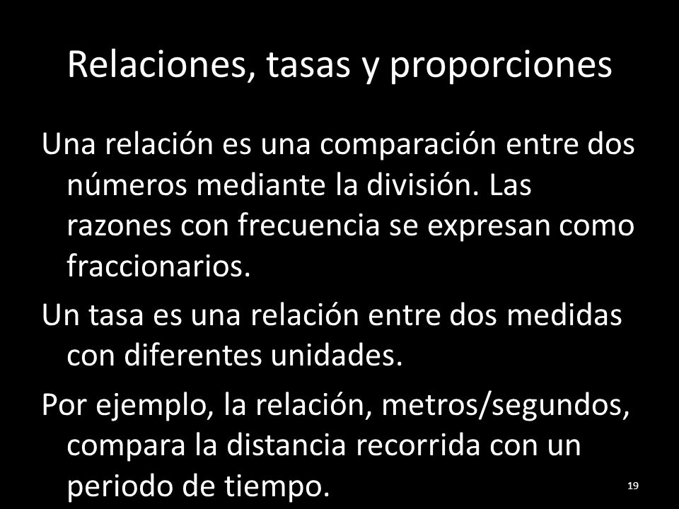 Relaciones, tasas y proporciones