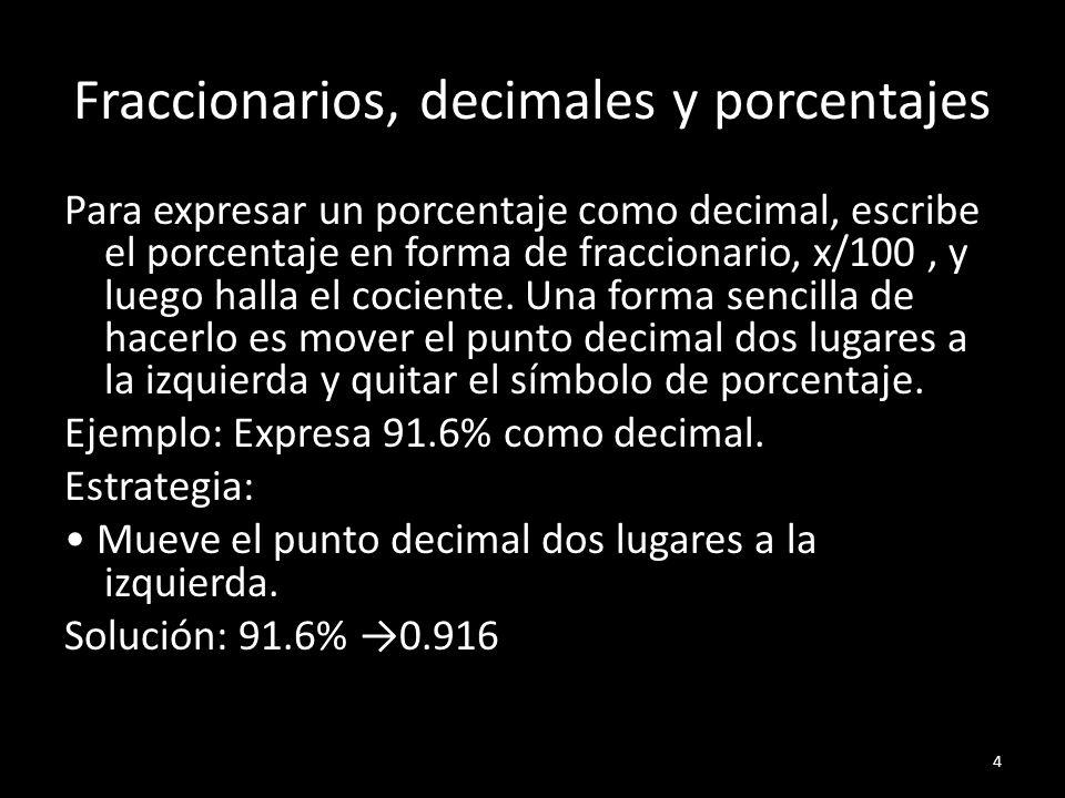 Fraccionarios, decimales y porcentajes