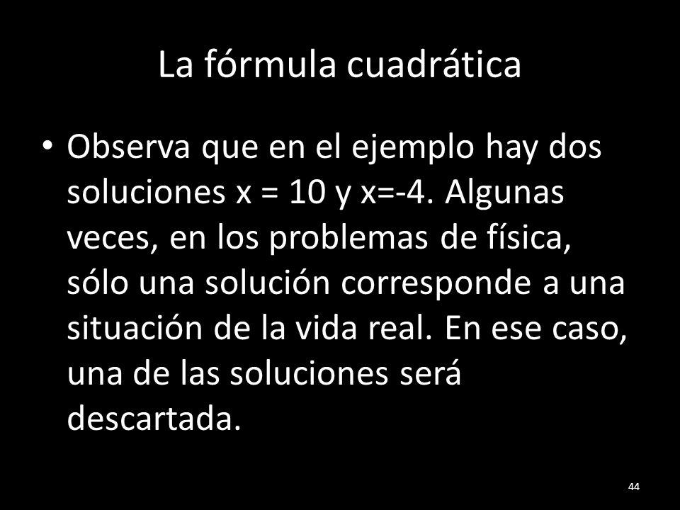 La fórmula cuadrática