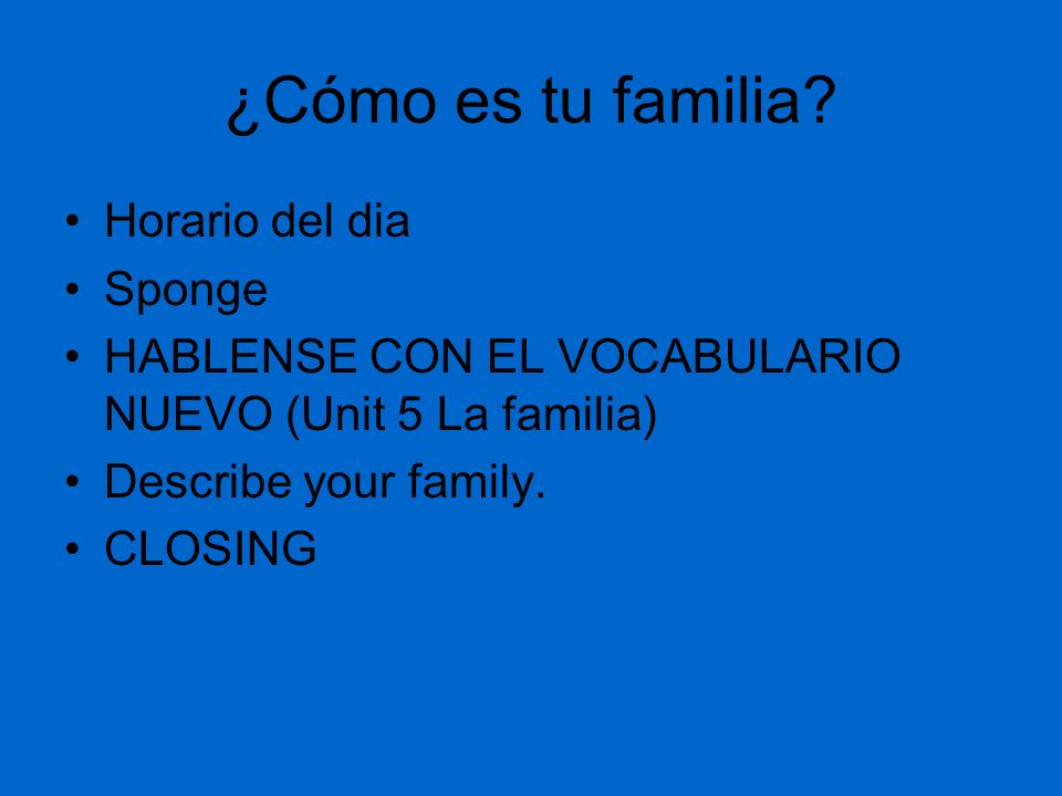 ¿Cómo es tu familia Horario del dia Sponge