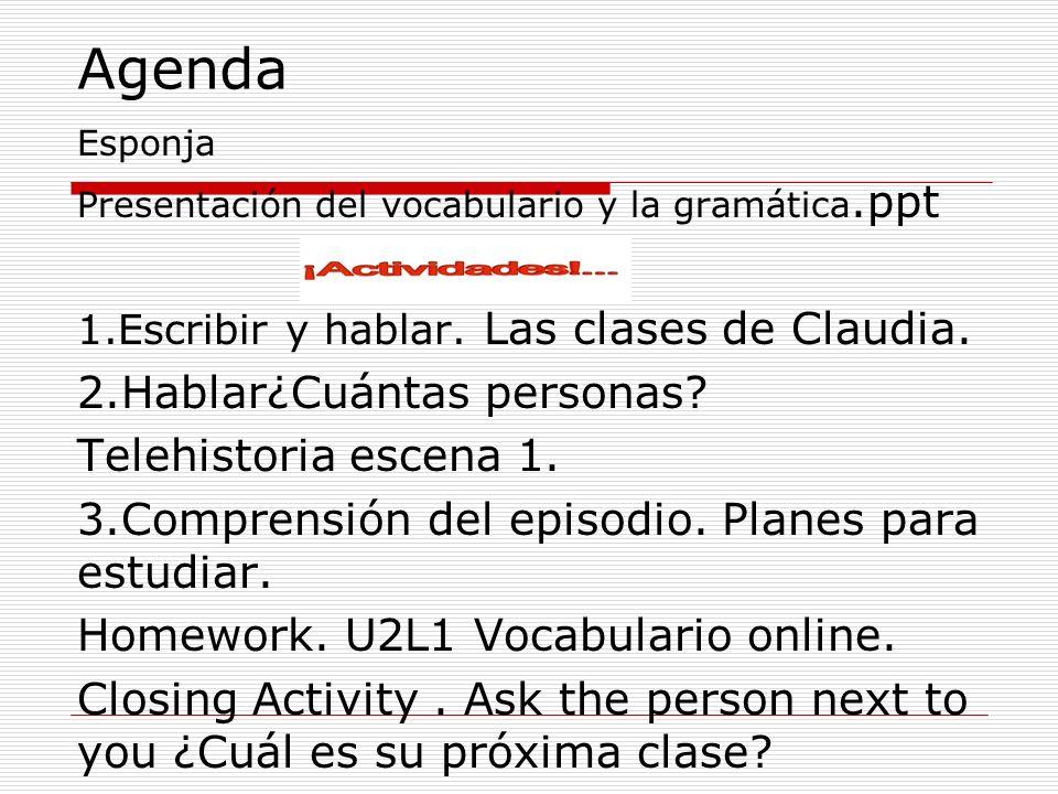 Agenda 2.Hablar¿Cuántas personas Telehistoria escena 1.