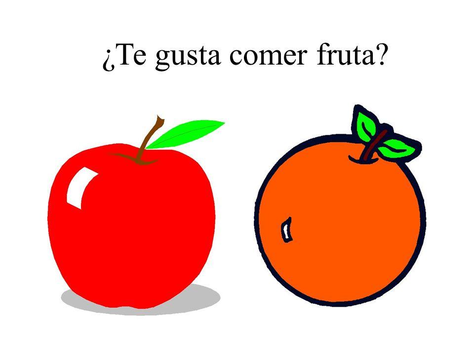 ¿Te gusta comer fruta