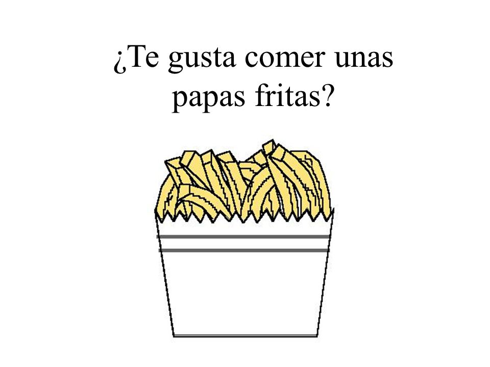¿Te gusta comer unas papas fritas