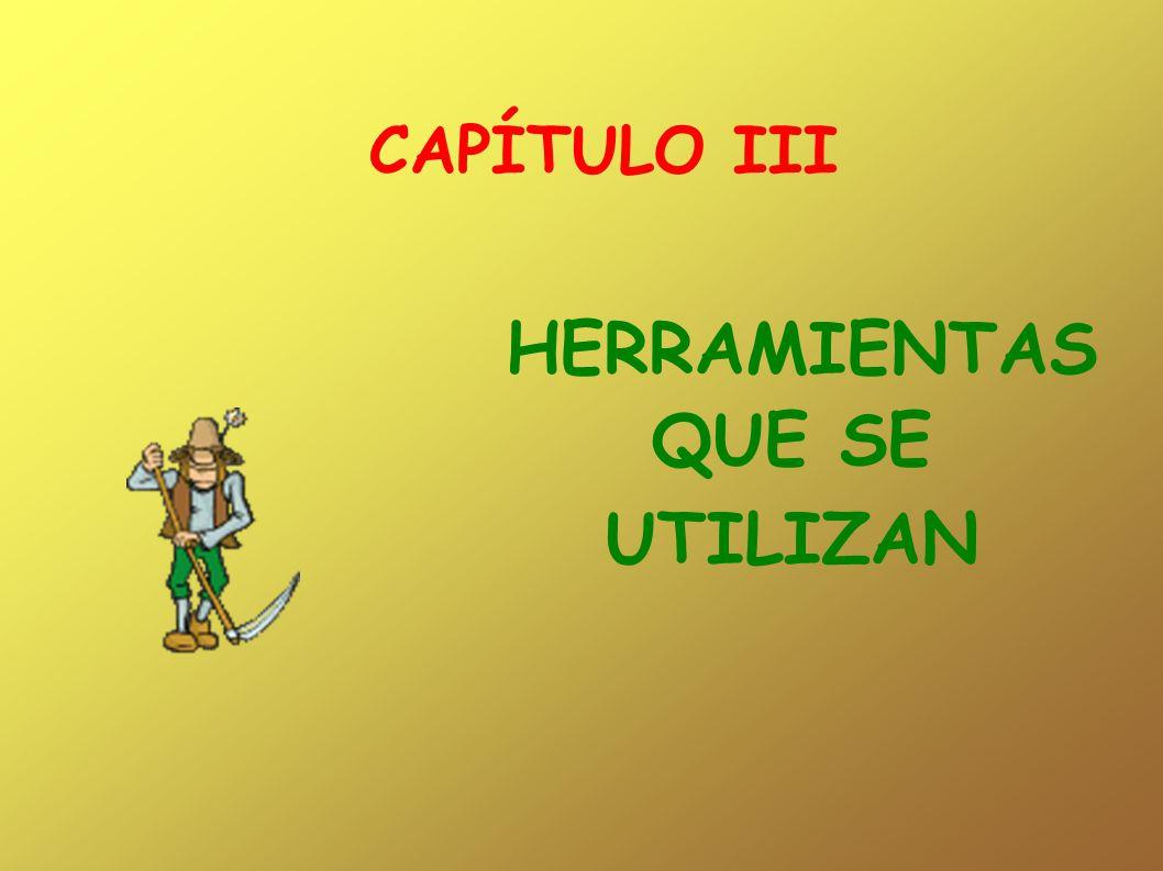 HERRAMIENTAS QUE SE UTILIZAN