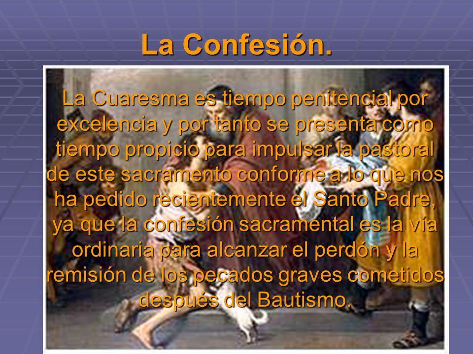 La Confesión.