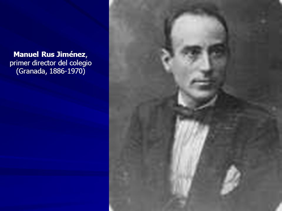 Manuel Rus Jiménez, primer director del colegio