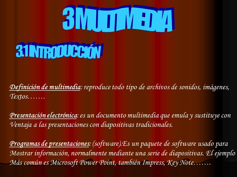 3 MULTIMEDIA 3.1 INTRODUCCIÓN