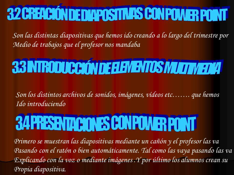 3.2 CREACIÓN DE DIAPOSITIVAS CON POWER POINT