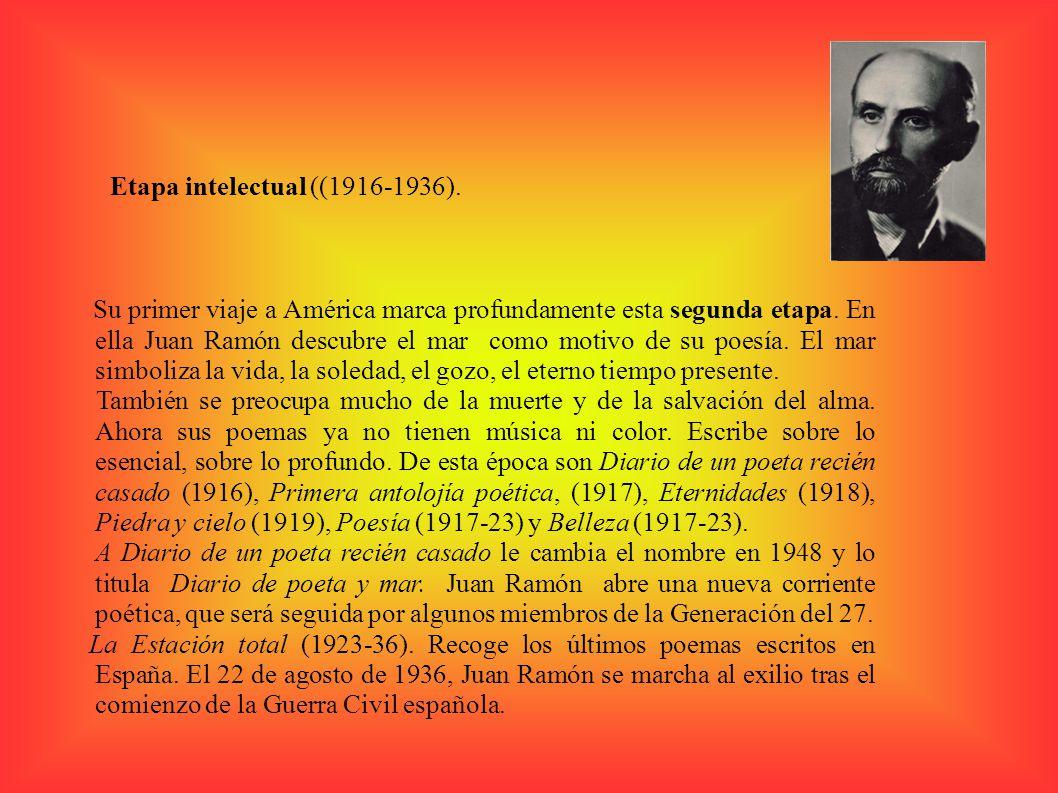 Etapa intelectual ((1916-1936).