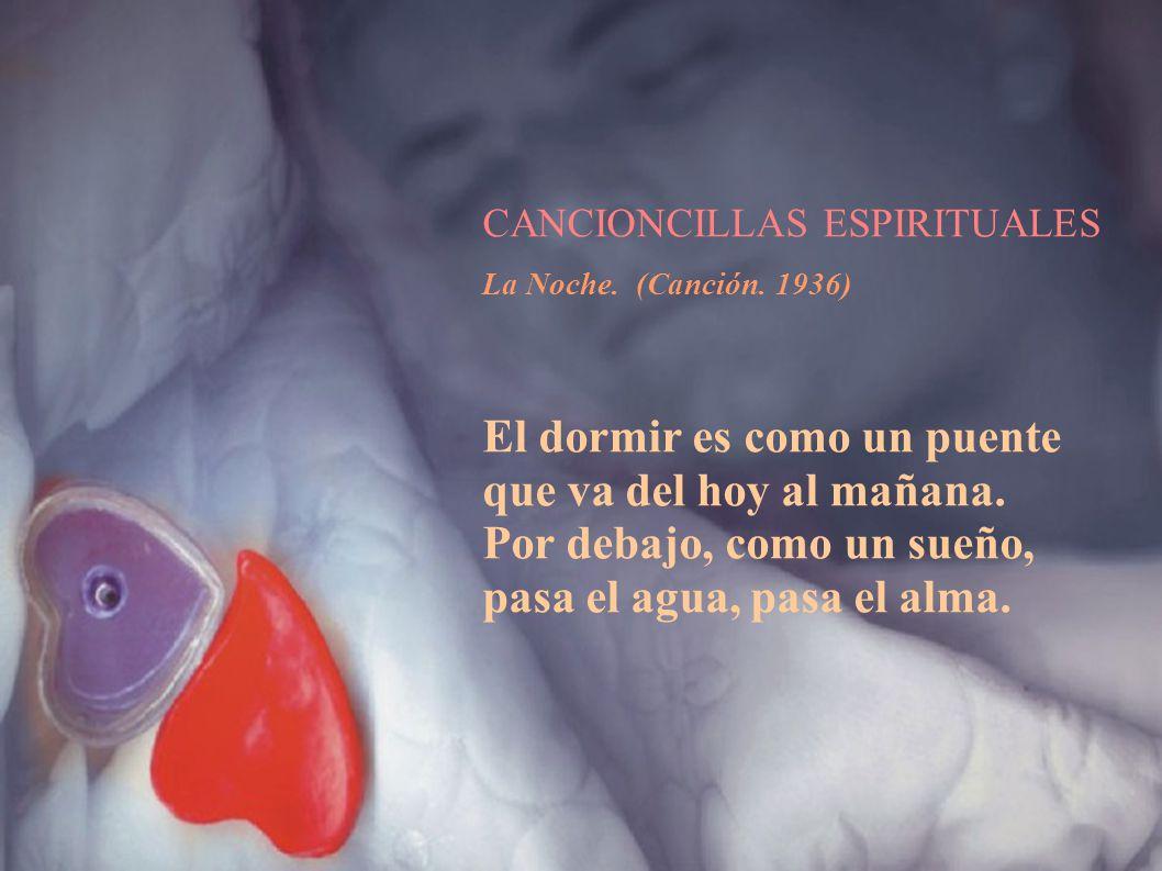 CANCIONCILLAS ESPIRITUALES La Noche. (Canción. 1936)